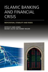 Islamic Banking and Financial CrisisReputation, Stability and Risks