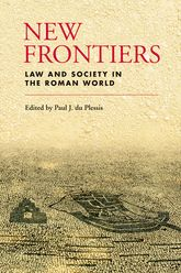 New FrontiersLaw and Society in the Roman World$