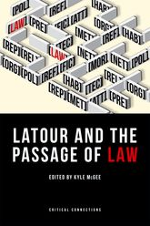 Latour and the Passage of Law - University Press Scholarship Online