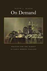 On Demand: Writing for the Market in Early Modern England