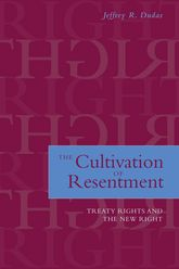 The Cultivation of ResentmentTreaty Rights and the New Right