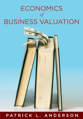 The Economics of Business ValuationTowards a Value Functional Approach