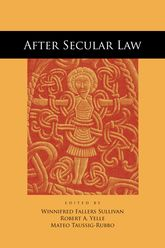 After Secular Law - University Press Scholarship Online