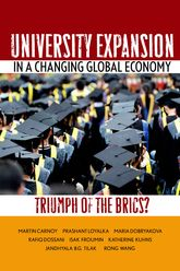 University Expansion in a Changing Global EconomyTriumph of the BRICs?