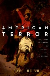 American TerrorThe Feeling of Thinking in Edwards, Poe, and Melville
