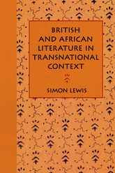 British and African Literature in Transnational Context