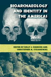 Bioarchaeology and Identity in the Americas