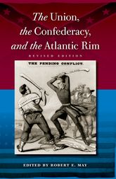 The Union, the Confederacy, and the Atlantic Rim