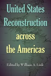 United States Reconstruction across the Americas