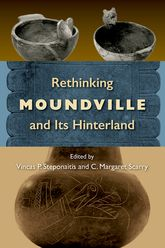 Rethinking Moundville and Its Hinterland$