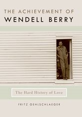 The Achievement of Wendell Berry