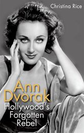 Ann Dvorak: Hollywood's Forgotten Rebel