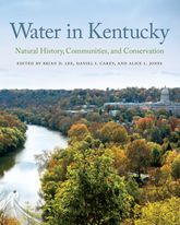 Water in KentuckyNatural History, Communities, and Conservation