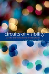 Circuits of VisibilityGender and Transnational Media Cultures