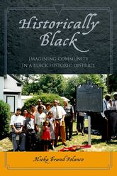 Historically BlackImagining Community in a Black Historic District