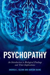 PsychopathyAn Introduction to Biological Findings and Their Implications