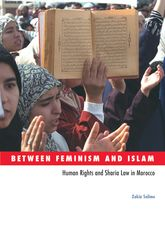 Between Feminism and IslamHuman Rights and Sharia Law in Morocco