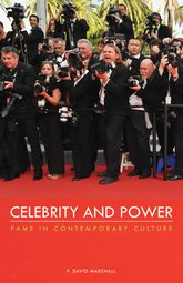 Celebrity and PowerFame in Contemporary Culture