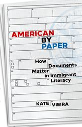 American by PaperHow Documents Matter in Immigrant Literacy