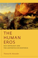 The Human ErosEco-ontology and the Aesthetics of Existence