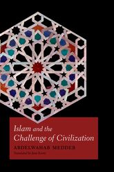 Islam and the Challenge of Civilization