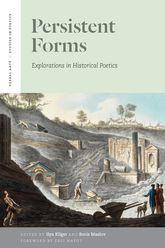 Persistent Forms – Explorations in Historical Poetics - University Press Scholarship Online
