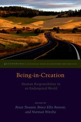 Being-in-CreationHuman Responsibility in an Endangered World