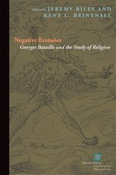 Negative EcstasiesGeorges Bataille and the Study of Religion