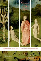 Members of His BodyShakespeare, Paul, and a Theology of Nonmonogamy