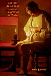 Georges de La Tour and the Enigma of the Visible