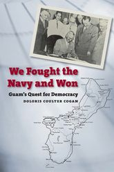 We Fought the Navy and WonGuam's Quest for Democracy$