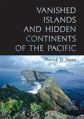 Vanished Islands and Hidden Continents of the Pacific$