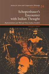 Schopenhauer's Encounter with Indian ThoughtRepresentation and Will and Their Indian Parallels$