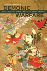 Demonic WarfareDaoism, Territorial Networks, and the History of a Ming Novel$