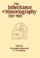 The Inheritance of Historiography 350–900