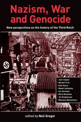 Nazism, War and Genocide: New Perspectives on the History of the Third Reich