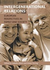 Intergenerational relationsEuropean perspectives in family and society$
