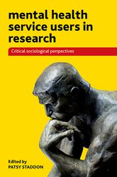 Mental health service users in researchCritical sociological perspectives$