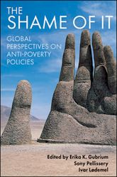 The shame of it: Global perspectives on anti-poverty policies