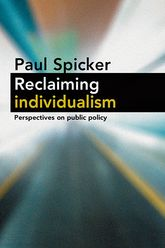 Reclaiming individualismPerspectives on public policy$