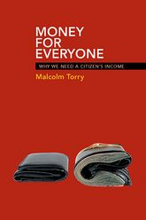 Money for everyone: Why we need a citizen's income