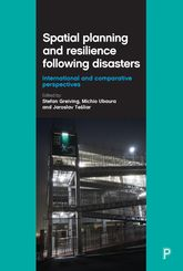 Spatial Planning and Resilience Following DisastersInternational and Comparative Perspectives$