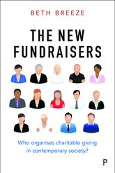 The New FundraisersWho Organises Charitable Giving in Contemporary Society?