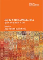 Ageing in Sub-Saharan Africa: Spaces and Practices of Care