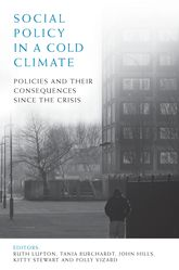 Social Policy in a Cold ClimatePolicies and their Consequences Since the Crisis
