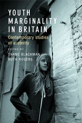 Youth Marginality in BritainContemporary Studies of Austerity