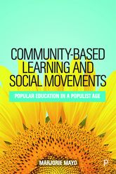 Community-based Learning and Social Movements: Popular Education in a Populist Age