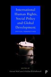 International Human Rights, Social Policy & Global: Critical Perspectives