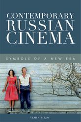 Contemporary Russian CinemaSymbols of a New Era