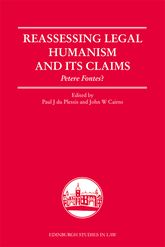 Reassessing Legal Humanism and its ClaimsPetere Fontes?$